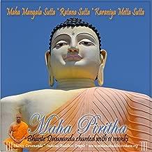 Maha Pirith Buddhist Spiritual Protection Chant (Maha Mangala Sutta, Ratana Sutta, Karaniya Metta Sutta)