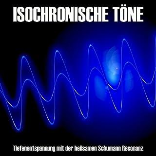 Isochronische Töne: Tiefenentspannung mit der heilsamen Schumann-Resonanz Titelbild
