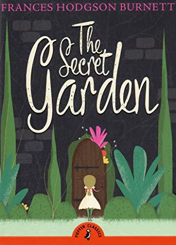 The Secret Garden (Puffin Classics)の詳細を見る