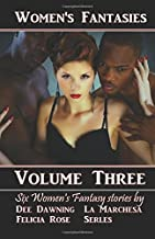 Women's Fantasies VOLUME THREE