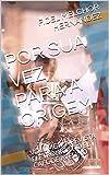 POR SUA VEZ, PARA A ORIGEM: VOLUME II: A REVISTA ELETRÔNICA DO EL CAFÉ DE AVELINO (Portuguese Edition)