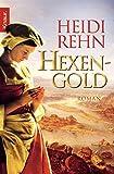 Heidi Rehn: Hexengold