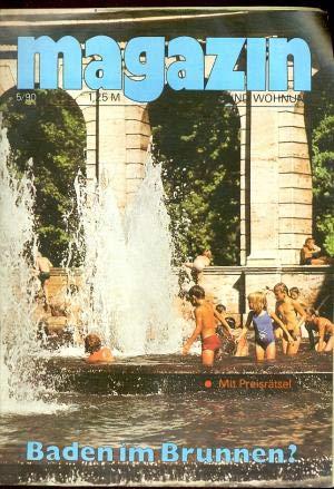 Magazin Für Haus und Wohnung Heft 05/1990 Baden im Brunnen?