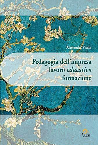 Pedagogia dell'impresa lavoro educativo formazione
