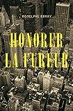Honorer la fureur - Format Kindle - 9782363391124 - 7,49 €