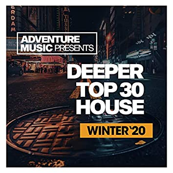 Deeper Top 30 House (Winter '20)