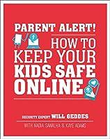 Parent Alert: How to Keep Your Kids Safe Online