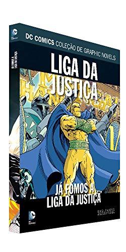 Dc Graphic Novels Ed. 111 - Liga Da Justiça: Já Fomos A Liga Da Justiça