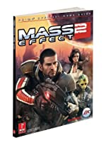 Mass Effect 2 (Covers All Platforms and All DLC) - Prima Official Game Guide de Prima Games