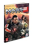 Mass Effect 2 (Covers All Platforms and All DLC) Prima Official Game Guide