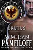 BRUTUS (The Immortal Matchmakers, Inc. Book 6)