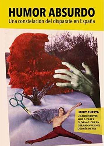 Humor absurdo: Una constelación del disparate en España (