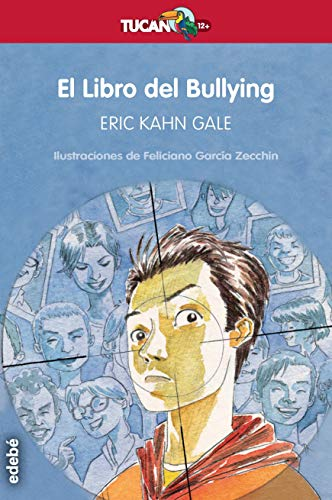 El Libro del Bullying: 28 (Tucan rojo)