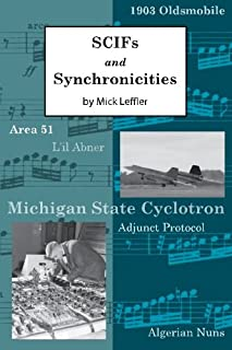 SCIFS and Synchronicities