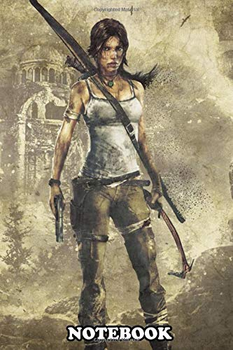 Notebook: Lara Croft , Journal for Writing, College Ruled Size 6