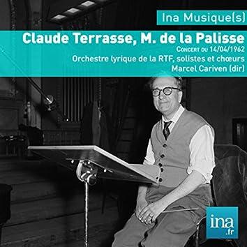 Claude Terrasse, M. de la Palisse, Orchestre Lyrique de la RTF, Concert de 14/04/1962, Marcel Cariven (dir)