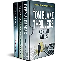 The Tom Blake Thrillers: Three Book Omnibus edition by [Adrian Wills]