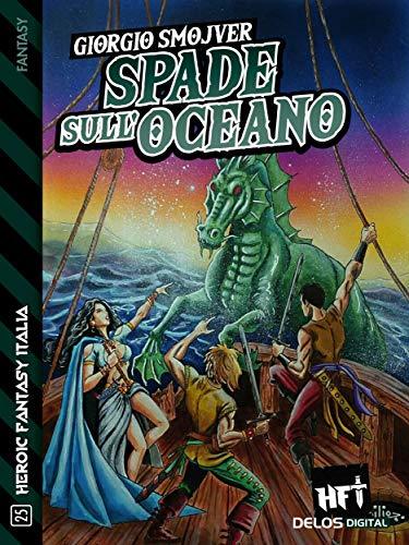 Spade sull'oceano eBook : Giorgio Smojver, Andrea Abilio Quarti: Amazon.it:  Kindle Store