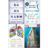 Do No Harm Stories of Life Death and Brain Surgery, Admissions A Life in Brain Surgery, Dear Life A Doctors Story of Love and Loss [Hardcover], Quick Reads This Is Going To Hurt 4 Books Collection Set