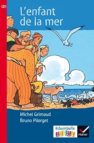 Ribambelle CE1 série rouge éd. 2016 - L'enfant de la mer - Album 4