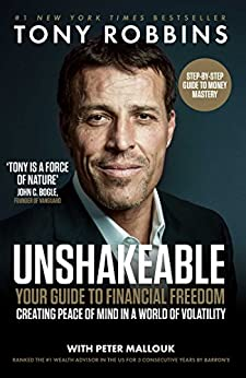 Unshakeable: Your Guide to Financial Freedom by [Tony Robbins, Peter Mallouk]