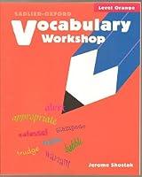 Vocabulary Workshop, Level Orange