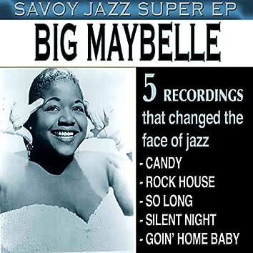 Savoy Jazz Super EP: Big Maybelle