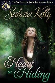 Heart in Hiding (The Six Pearls of Baron Ridlington Book 6) by [Sahara Kelly]