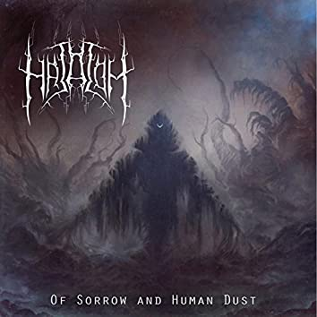 Of Sorrow and Human Dust