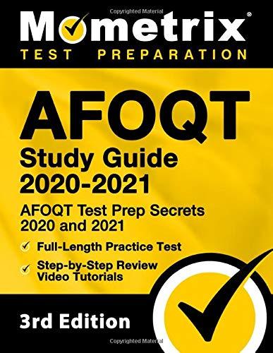 AFOQT Study Guide 2020-2021: AFOQT Test Prep Secrets 2020 and 2021, Full-Length Practice Test, Step-