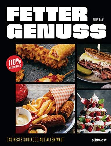 Fetter Genuss: Das beste Soulfood aus aller Welt - 110 {f4eed950b93b2231ceb9a2e877b55f42243b72e37c2b96478eb1e409d5dcf949} Geschmack