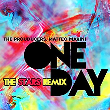 One Day (The Stars Remix)