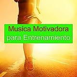 Musica Motivadora para Entrenamiento - Canciones Electronica