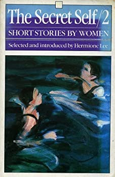 The Secret Self 2: Short Stories By Women 0460024841 Book Cover