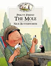 Percy's Friend the Mole (Percy's Friends, Book 7) by Nick Butterworth (2002-03-04)