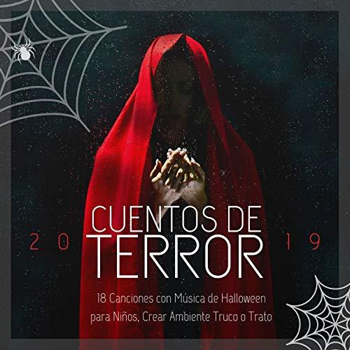 Cuentos de Terror 2019: 18 Canciones con Música de Halloween para Niños, Crear Ambiente Truco o Trato