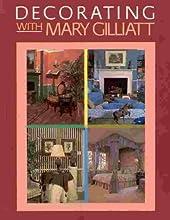 Decorating with Mary Gilliatt