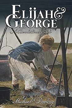 Elijah and George - A Revolutionary Tale