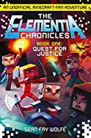 Quest for Justice (The Elementia Chronicles)