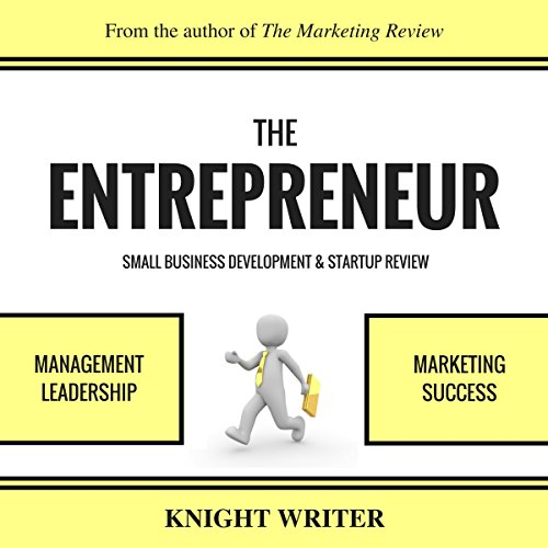The Entrepreneur, Small Business Development, & Startup Review audiobook cover art
