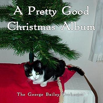A Pretty Good Christmas Album