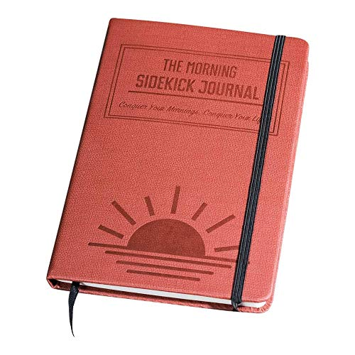 The Morning Sidekick Journal - Habit Tracker Journal! A Guided Journal for Morning Routines. A Science Driven Daily Journal with Prompts for Healthy Life Habits. Wellness Journal and Habit Journal.