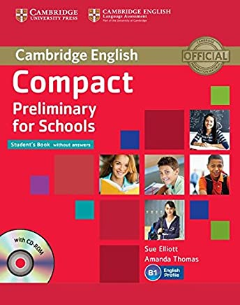 Compact Preliminary for Schools Students Book without answers + CD [Lingua inglese]