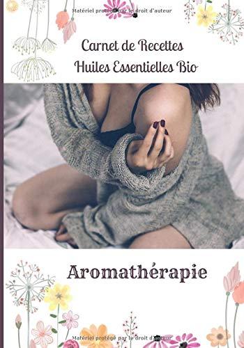 Aromathérapie Carnet de recettes Huiles Essentielles bio: Essence des sens vous propose de noter vos propres recettes d'aromathérapie: massage, bain, ... infusion avec des huiles essentielles bio.