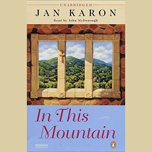 In This Mountain                   De :                                                                                                                                 Jan Karon                               Lu par :                                                                                                                                 John McDonough                      Durée : 15 h et 27 min     Pas de notations     Global 0,0