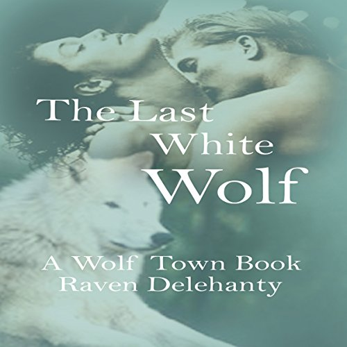 The Last White Wolf cover art