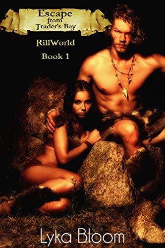 Escape from Trader's Bay: RillWorld Book One (English Edition)
