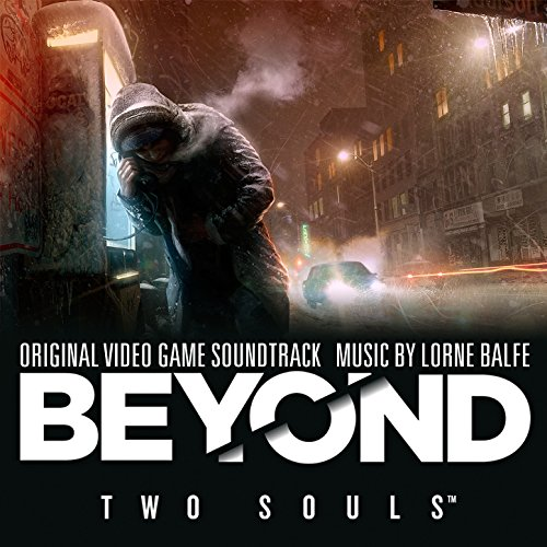 Beyond: Two Souls (Original Video Game Soundtrack)