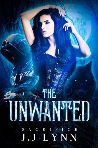 The Unwanted: Sacrifice (English Edition)