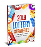 Ultimate Lottery Strategies, Lotto Systems & Patterns! : Learn how to win almost